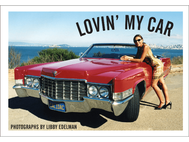 Lovin' My Car writte by Libby Edelman
